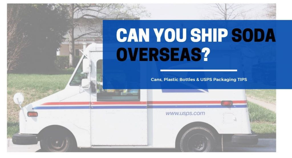 can you ship soda overseas