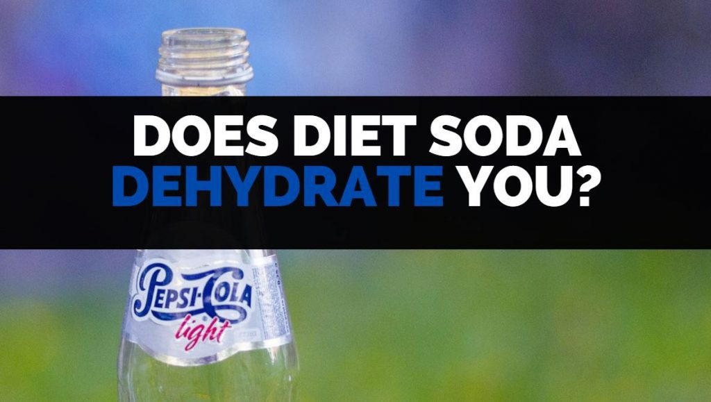 does diet soda dehydrate you