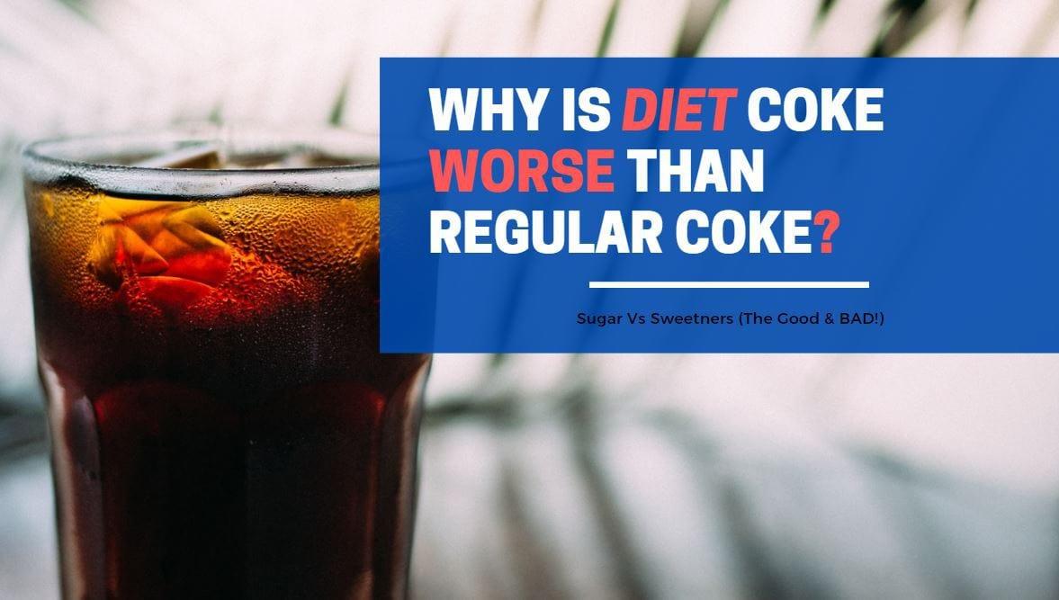 why is diet coke worse than regular coke
