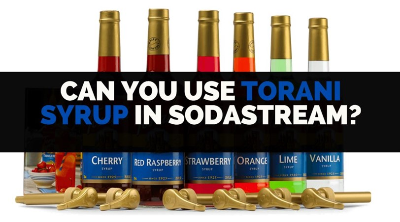 can you use torani syrup with sodastream