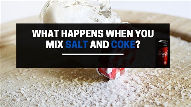 what happens when you mix salt with coke