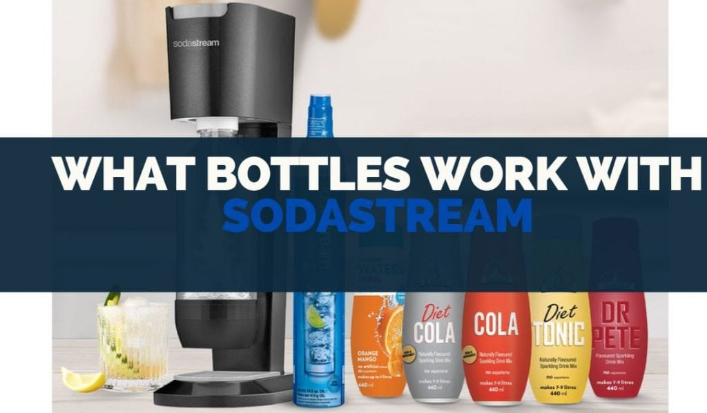 what bottles work with sodastream