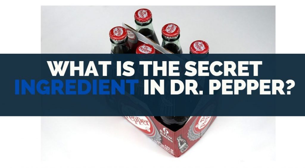 what is the secret ingredient in dr pepper