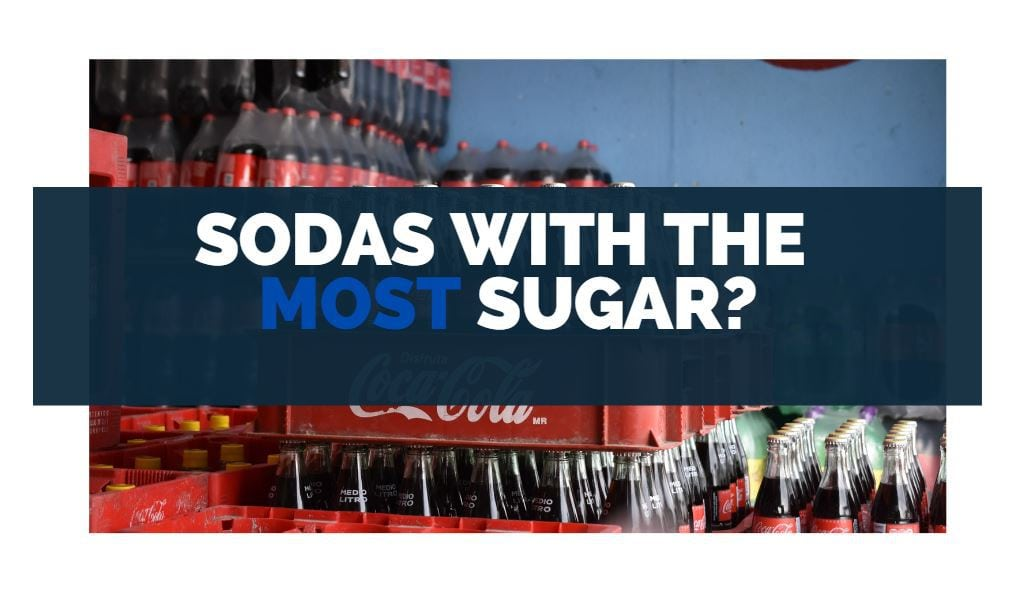 sodas with the most sugar