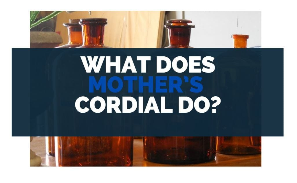 what does mothers cordial do