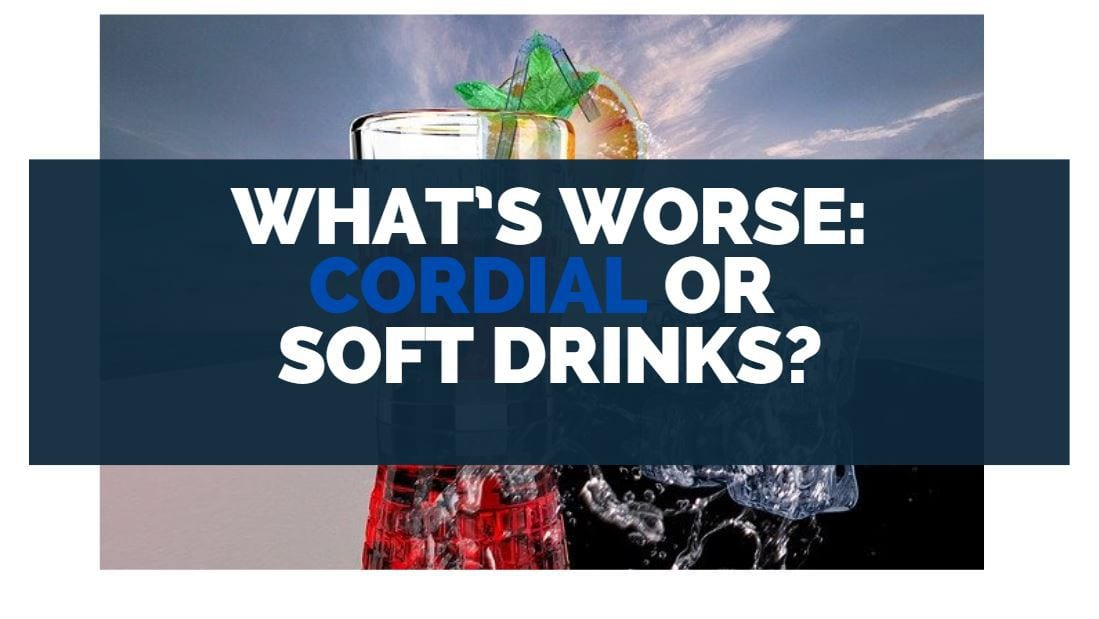 whats worse cordial or soft drinks
