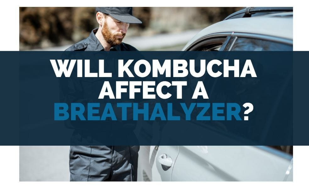 will kombucha affect a breathalyzer