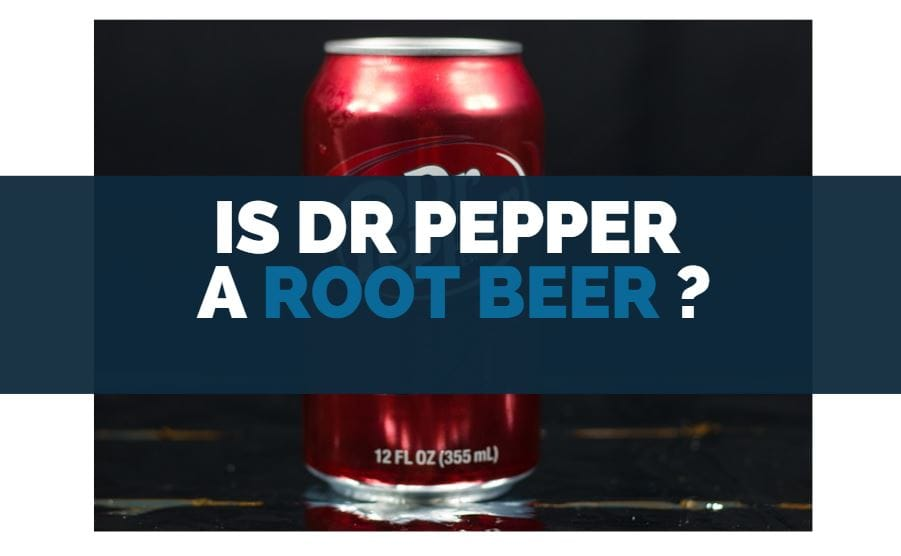 is dr pepper root beer