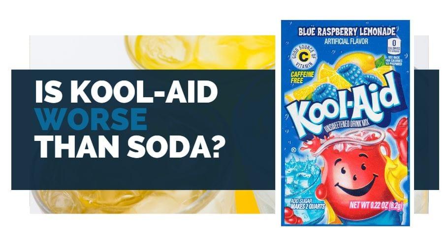 is kool-aid worse than soda