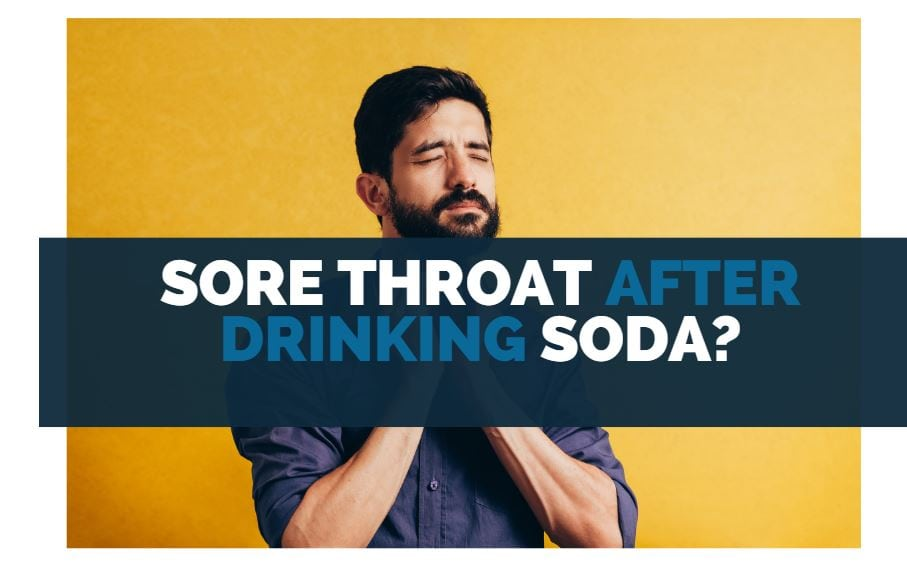 sore throat after drinking soda