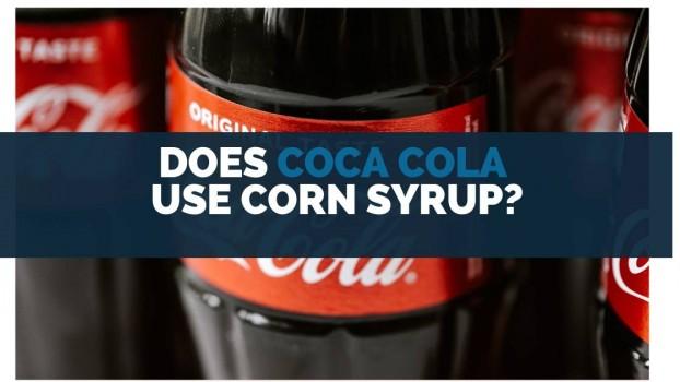 Does Coca Cola Use Corn Syrup