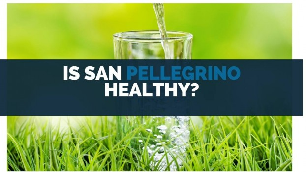 Is San Pellegrino Healthy?