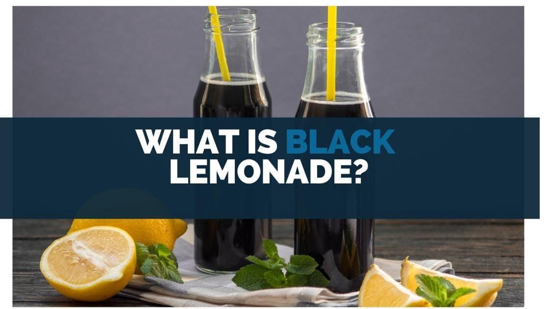 What is Black Lemonade