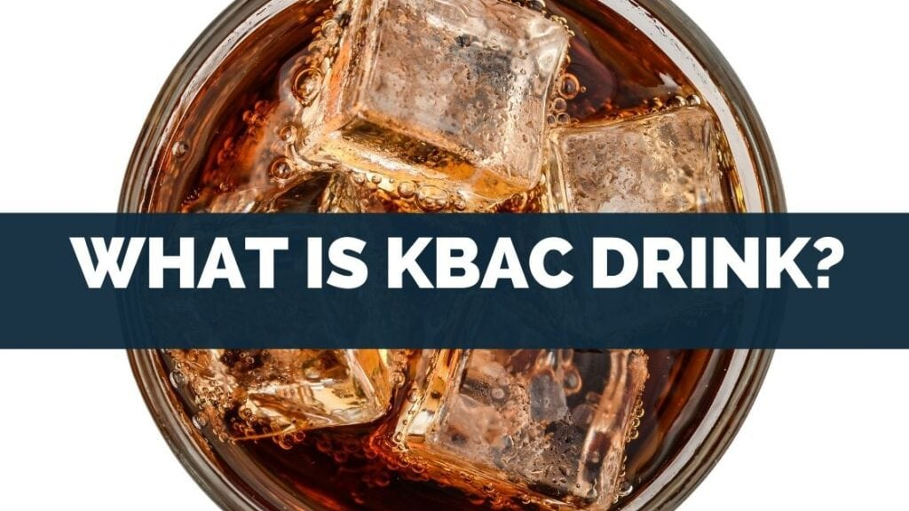 What Is Kbac Drink