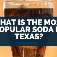 What Is The Most Popular Soda In Texas