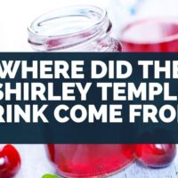 Where Did The Shirley Temple Drink Come From