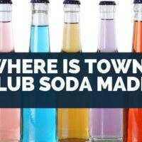 Where Is Towne Club Soda Made