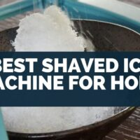 Best Shaved Ice Machine for Home