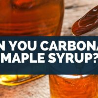 Can You Carbonate Maple Syrup