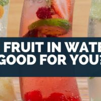 Is Fruit In Water Good For You