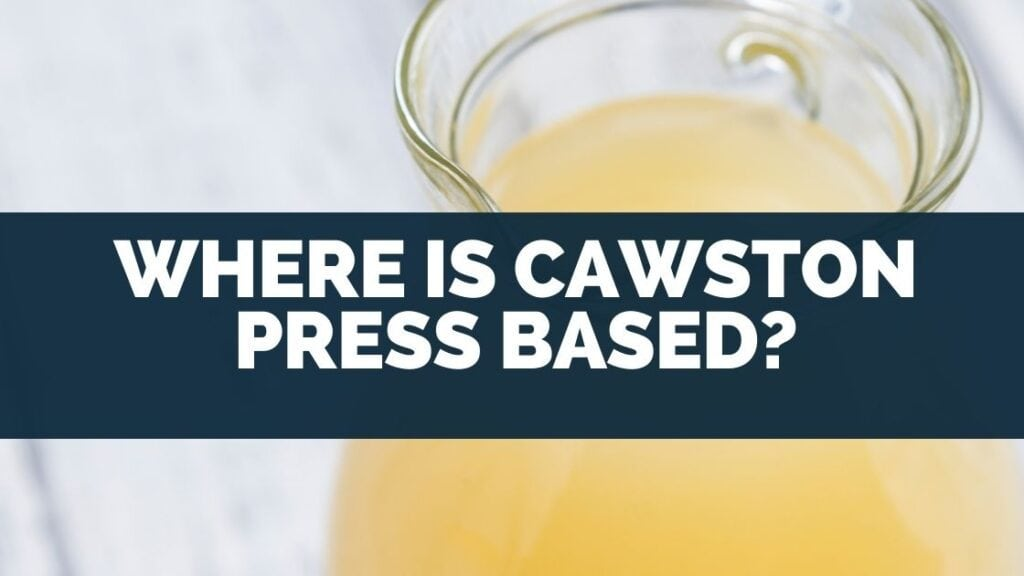 Where is Cawston Press Based