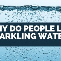 Why Do People Like Sparkling Water?